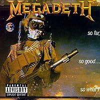 So Far, So Good...So What! [Explicit] (2004 Remaster)