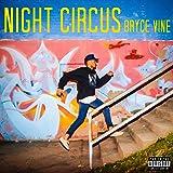 Night Circus [Explicit]