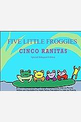 Five Little Froggies (Spanish/English Bilingual) Kindle Edition