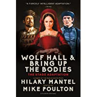 Wolf Hall & Bring Up the Bodies: The Stage Adaptation