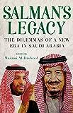 Salman's Legacy: The Dilemmas of a New Era in Saudi Arabia