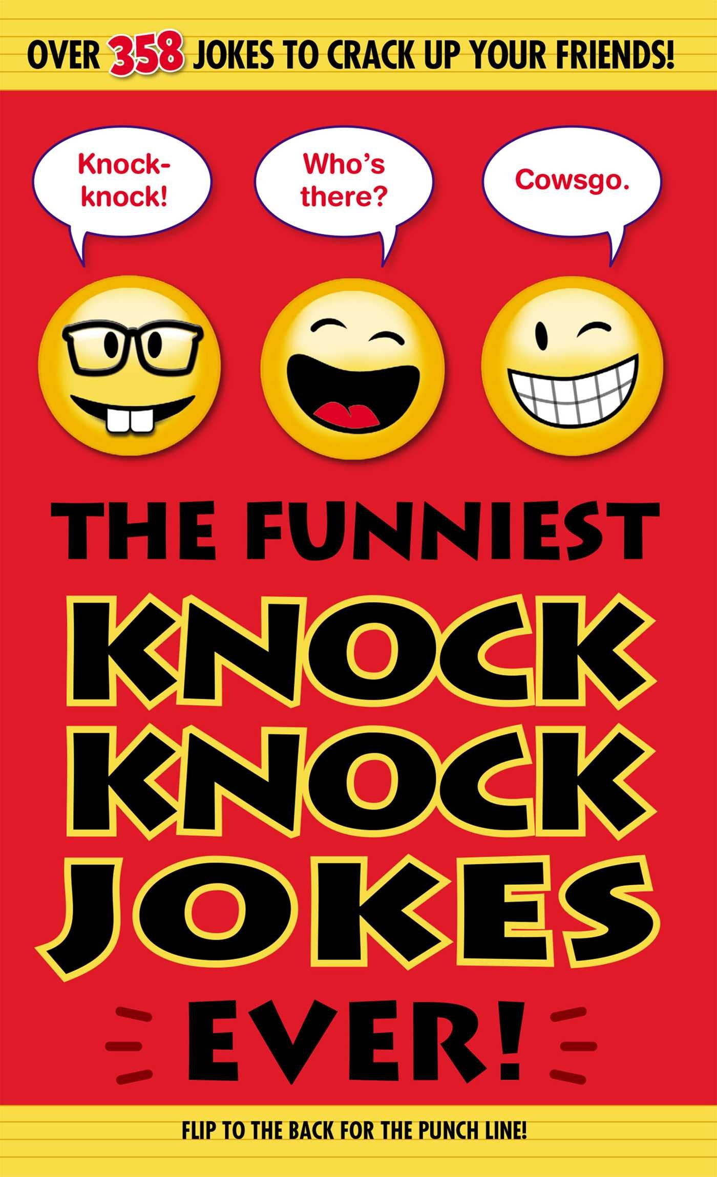 The Funniest Knock Knock Jokes Ever Portable Press Editors Of 9781626863651 Amazon Com Books