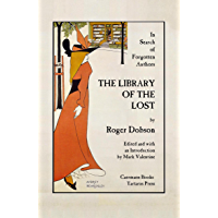 The Library of the Lost: In Search of Forgotten Authors book cover