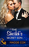The Sheikh's Secret Son (Mills & Boon Modern) (Secret Heirs of Billionaires, Book 6)
