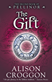 The Gift (The Five Books of Pellinor Book 2)