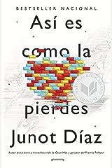 Así es como la pierdes: Relatos (Spanish Edition) Paperback