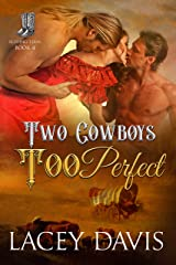 Two Cowboys Too Perfect (Blessing, Texas Book 4) Kindle Edition