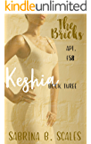 Apt. F58: Keshia (The Bricks Book 3)