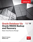 Oracle Database 12c Oracle RMAN Backup and Recovery (English Edition)