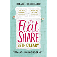 The Flatshare: The ultimate feel-good read for 2019 (English Edition)