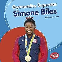 Gymnastics Superstar Simone Biles (Bumba Books ® — Sports Superstars)
