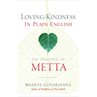 Loving-Kindness in Plain English: The Practice of Metta (English Edition)