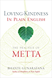 Loving-Kindness in Plain English: The Practice of Metta