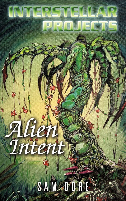 Read Online Interstellar Projects: Alien Intent pdf epub