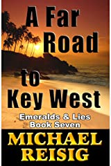 A Far Road To Key West (The Road To Key West Book 7) Kindle Edition