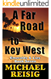 A Far Road To Key West (The Road To Key West Book 7)