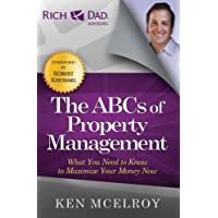The ABCs of Property Management (Rich Dad Advisors)