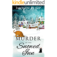 Murder at the Snowed Inn: A Cozy Winter Murder Mystery (Claire Andersen Murder for All Seasons Cozy Mystery Series Book… book cover