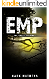 EMP: Dangerous Decisions: A Post Apocalyptic Survival Story (English Edition)