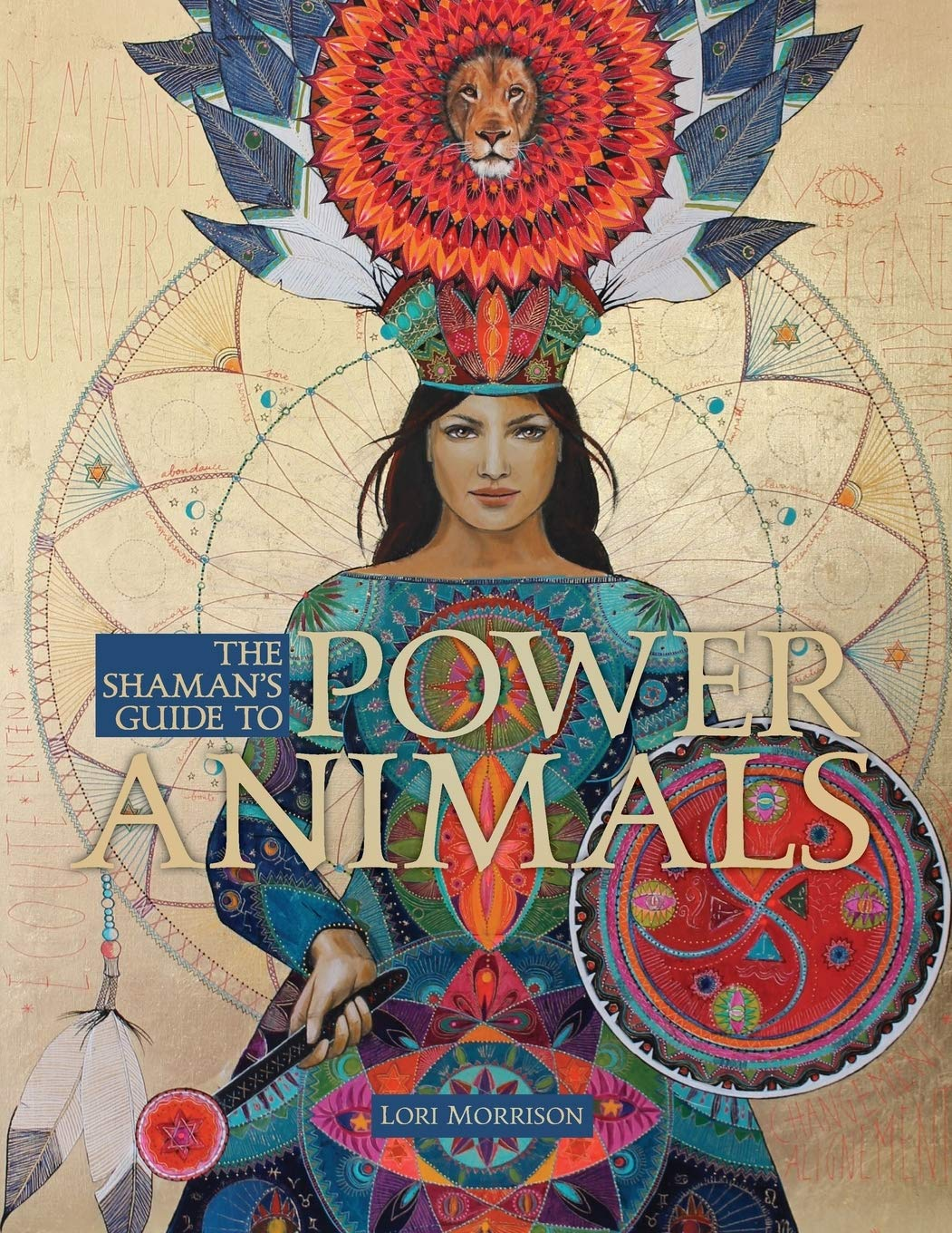 The Shaman S Guide To Power Animals Morrison Lori 9780998737898 Amazon Com Books