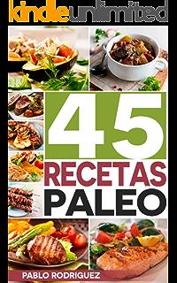 Dieta paleolitica: Recetas Paleo para gente ocupada. Recetas fáciles y rápidas para el desayuno