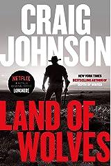 Land of Wolves (Walt Longmire Mysteries Book 15) Kindle Edition