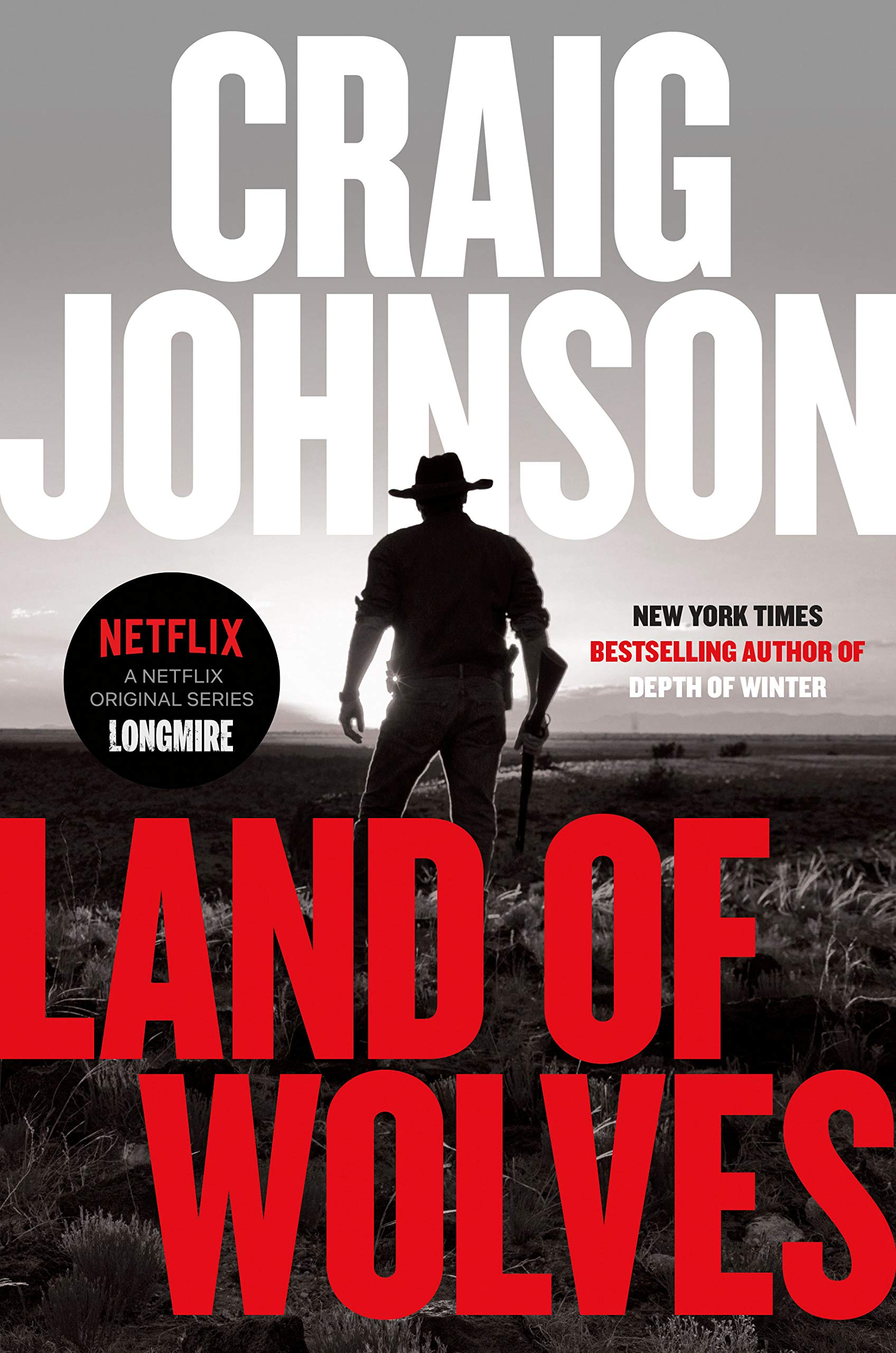 Land of Wolves: A Longmire Mystery: Johnson, Craig: 9780525522508 ...