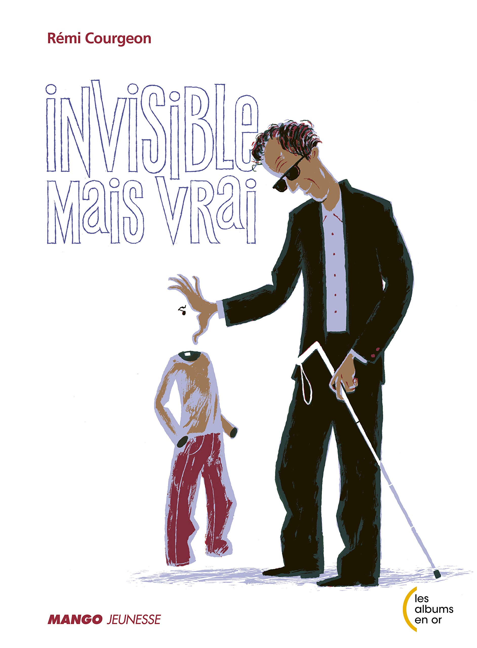 Invisible mais vrai (Les albums en or): Amazon.es: Courgeon Remi: Libros en idiomas extranjeros