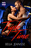 Triple Time (Triple Threat Book 4)