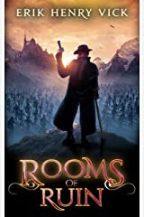 Rooms of Ruin: A Dark Fantasy Novel (Blood of the Isir Book 2) Kindle Edition