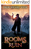 Rooms of Ruin: A Dark Fantasy Novel (Blood of the Isir Book 2)