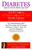 Diabetes: Fight It with the Blood Type Diet: The