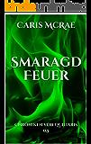 SmaragdFeuer: Chroniken von Quiliaris