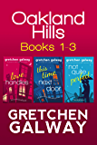 Oakland Hills Romantic Comedy Boxed Set: Books 1-3
