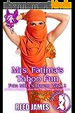 Mrs. Fatima's Taboo Fun (Futa MILF's Harem Wish 2): (A Futa-on-Female, Taboo, First Time, Menage Fairy Erotica) (English Edition)