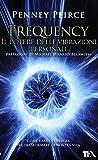 Frequency. Il potere delle vibrazioni personali
