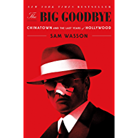 The Big Goodbye: Chinatown and the Last Years