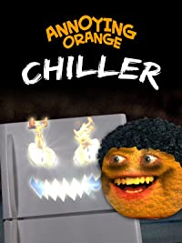 Annoying Orange – Chiller
