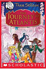 Thea Stilton Special Edition: The Journey to Atlantis Kindle Edition