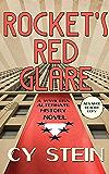 Rocket's Red Glare: A WW II Era Alternate History Novel