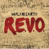 R.E.V.O. Walk Off The Earth [Import allemand]
