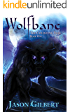 Wolfbane (The Coldstone Files Book 1)