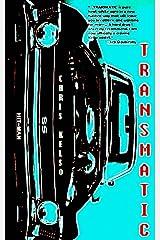 Transmatic Kindle Edition