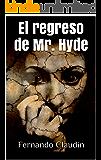 El regreso de Mr. Hyde
