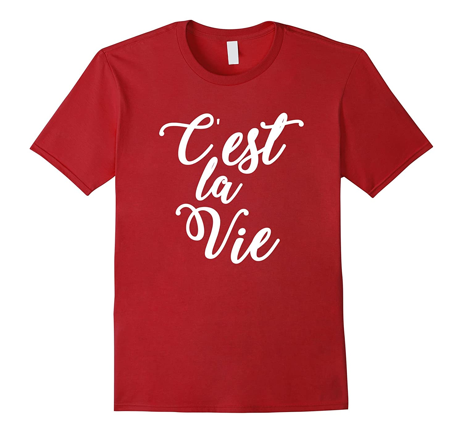 10fffdcc00 C'est La Vie Quote tshirt French Sayings Shirt Novelty GIfts-ANZ ...
