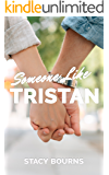 Someone Like Tristan (Caddo Cove Romance Book 1)