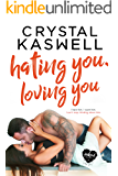 Hating You, Loving You (Inked Hearts Book 4) (English Edition)