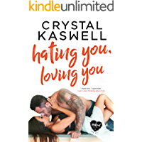 Hating You, Loving You (Inked Hearts Book 4)