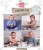 Layette chic et raffinée : 34 modèles à tricoter de la naissance à 24 mois