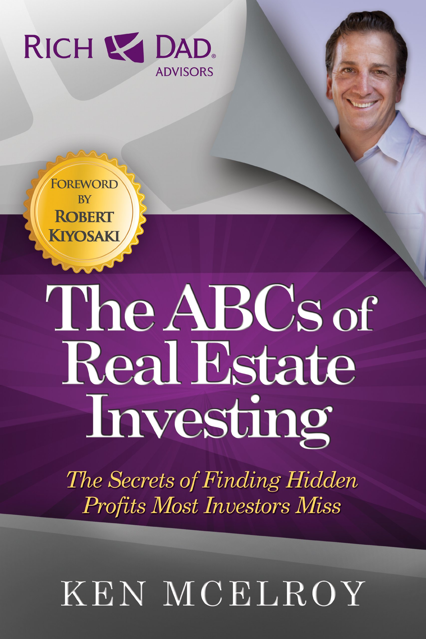 The ABCs of Real Estate Investing: The Secrets of Finding Hidden Profits Most Investors Miss (Rich Dad's Advisors (Paperback)) by RDA Press, LLC